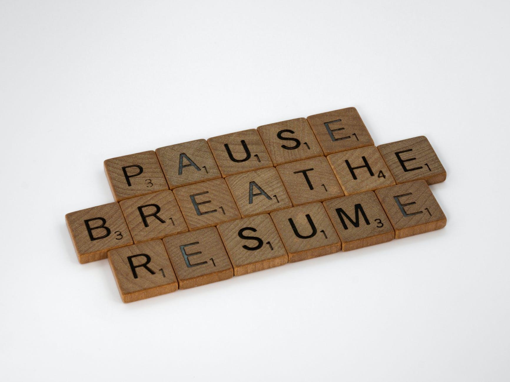 pause, breathe, resume tiles